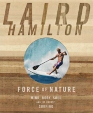 force of nature laird hamilton